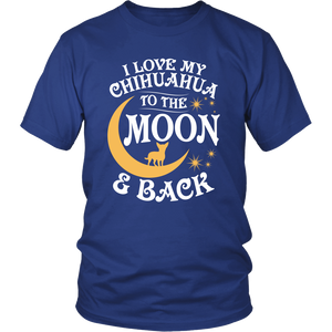 Shirt-I Love My Chihuahua To The Moon & Back ccnc003 dg0053
