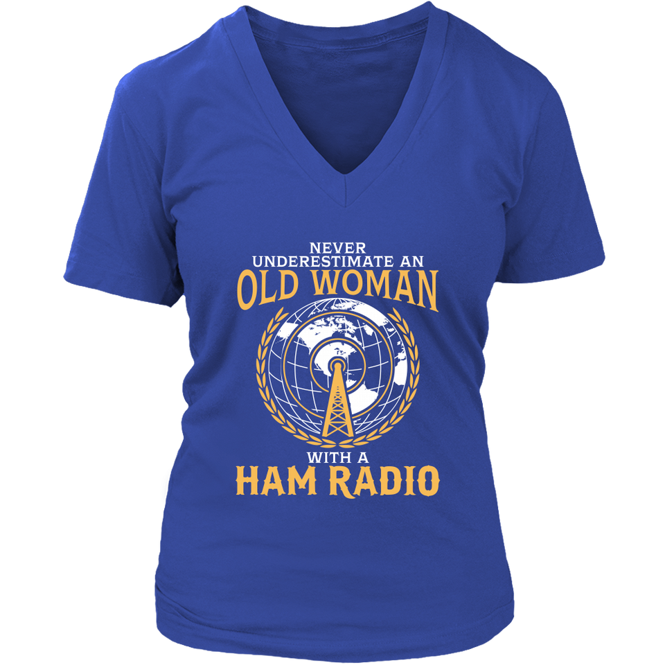 Shirt-Never Underestimate an Old Woman With a Ham Radio ccnc001 hr0005