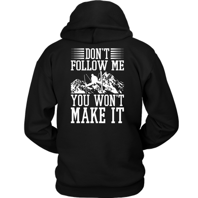Back Side Shirt-Don't Follow Me You Won't Make It ccnc005 sk0021