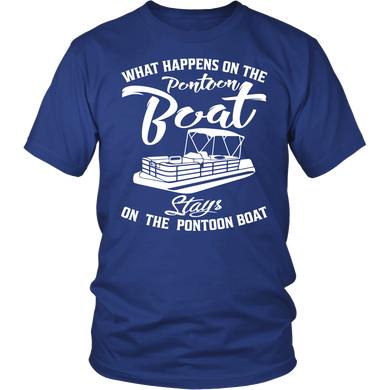 Shirt-What Happens On The Pontoon Boat Stays On The Pontoon Boat ccnc006 ccnc012 pb0002