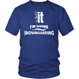 Shirt-F..k it I'm Going Snowboarding ccnc004 sw0009