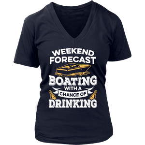 Woman V Neck Shirt-Weekend Forecast Boating With a Chance of Drinking ccnc006 bt0013