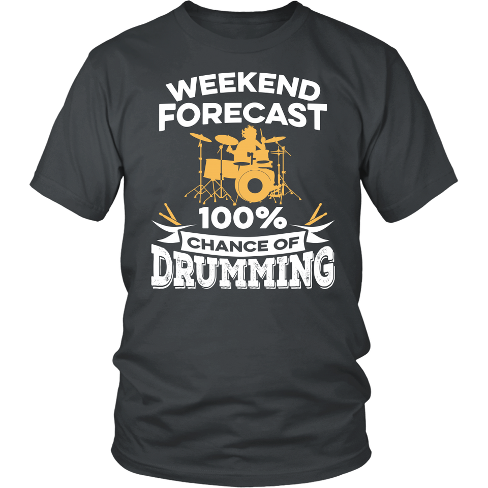 Shirt-Weekend Forecast 100% Chance of Drumming ccnc008 dm0007