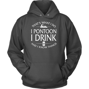 Shirt-That's What I Do I Pontoon I Drink And I Know Things ccnc006 ccnc012 pb0003