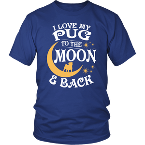 Shirt-I Love My Pug To The Moon & Back ccnc003 dg0052