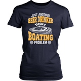 Shirt-Just Another Beer Drink With a Boating Problem ccnc006 bt0022