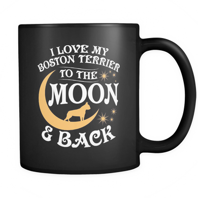 Black Mug-I Love My Boston Terrier To The Moon & Back ccnc003 dg0055