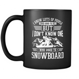 Black Mug-I Know Lots Of People Who Used To Ski But I Don't Know One Who Used To Snowboard ccnc004 sw0030