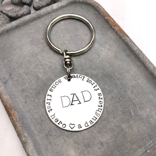 A SONS FIRST HERO & A DAUGHTERS FIRST LOVE- DISK KEYCHAIN
