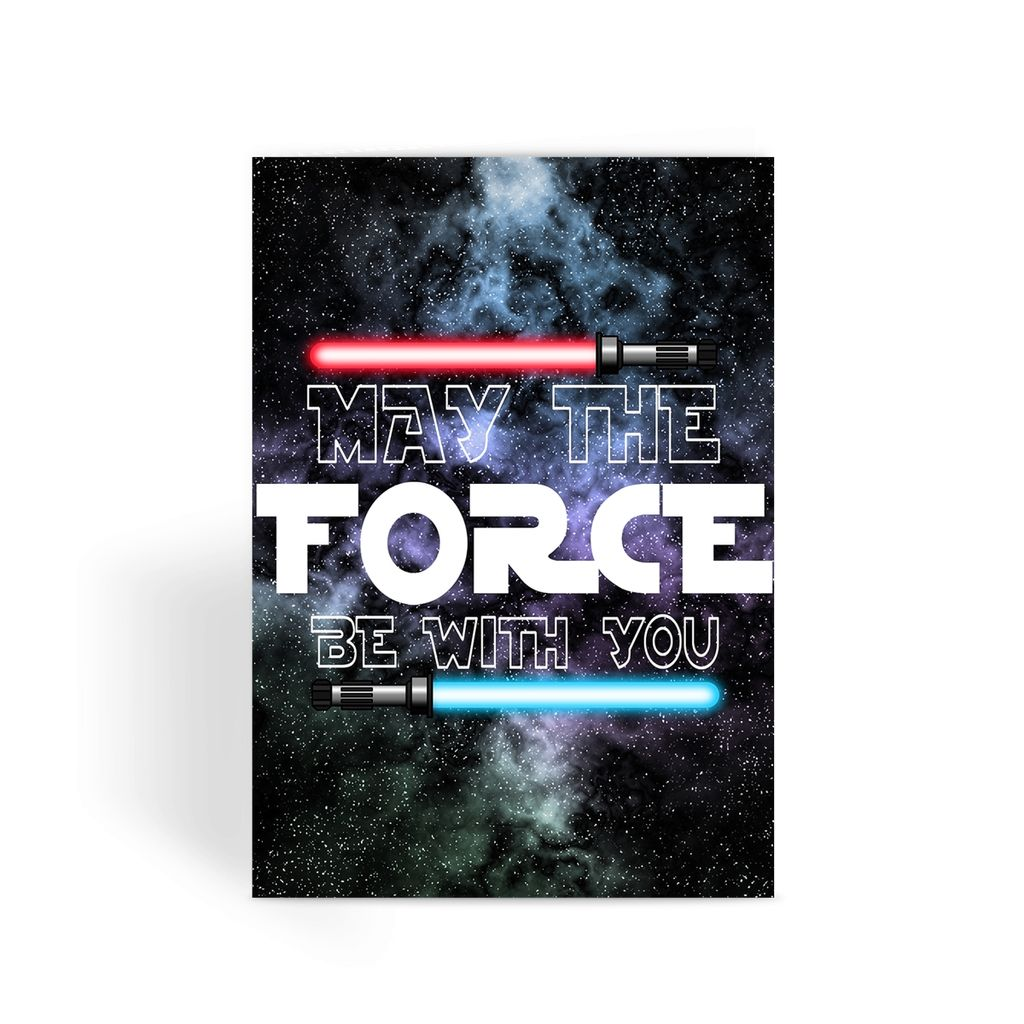 Star Wars Card - May The Force Be With You Greeting Card