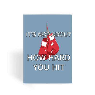 Rocky Card - It's Not About How Hard You Hit Greeting Card