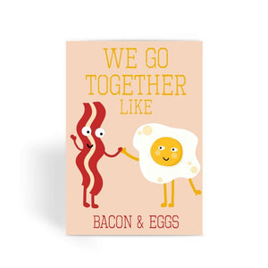 Funny anniversary card, Funny love card, Rude Card, Valentines Card - We Go Together Like Bacon & Eggs Greeting Card