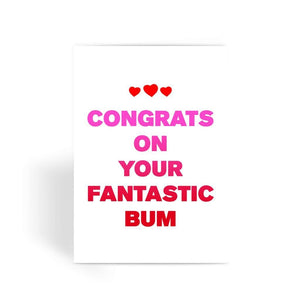 Funny anniversary card, Funny love card, Rude Card, Valentines Card - Congrats On Your Fantastic Bum Greeting Card