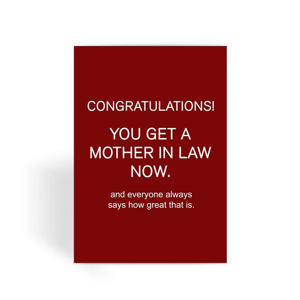 Funny Wedding Card, Funny engagement card, Funny marriage card, Card For Wedding, Congratulations, - Get A Mother in Law Greeting Card