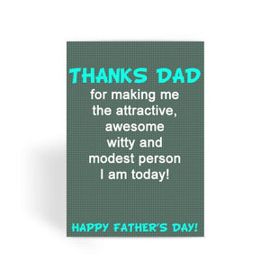 Funny Father's Day Card, Funny Dad Card, Funny Birthday Card For Dad, Cheeky Card for Dad - Thanks Dad For Making Me Greeting Card