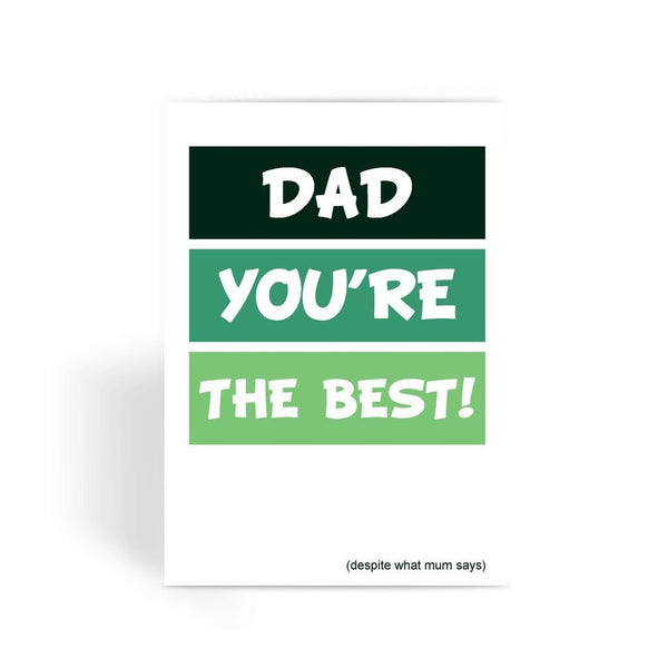 Funny Father's Day Card, Funny Dad Card, Funny Birthday Card For Dad, Cheeky Card for Dad - Dad You're The Best! Greeting Card