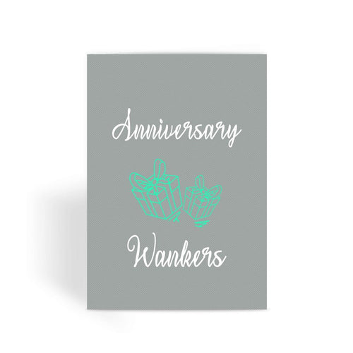 Funny anniversary card, Funny love card, Naughty Card, Rude Card, Valentines Card - Anniversary Wankers Greeting Card