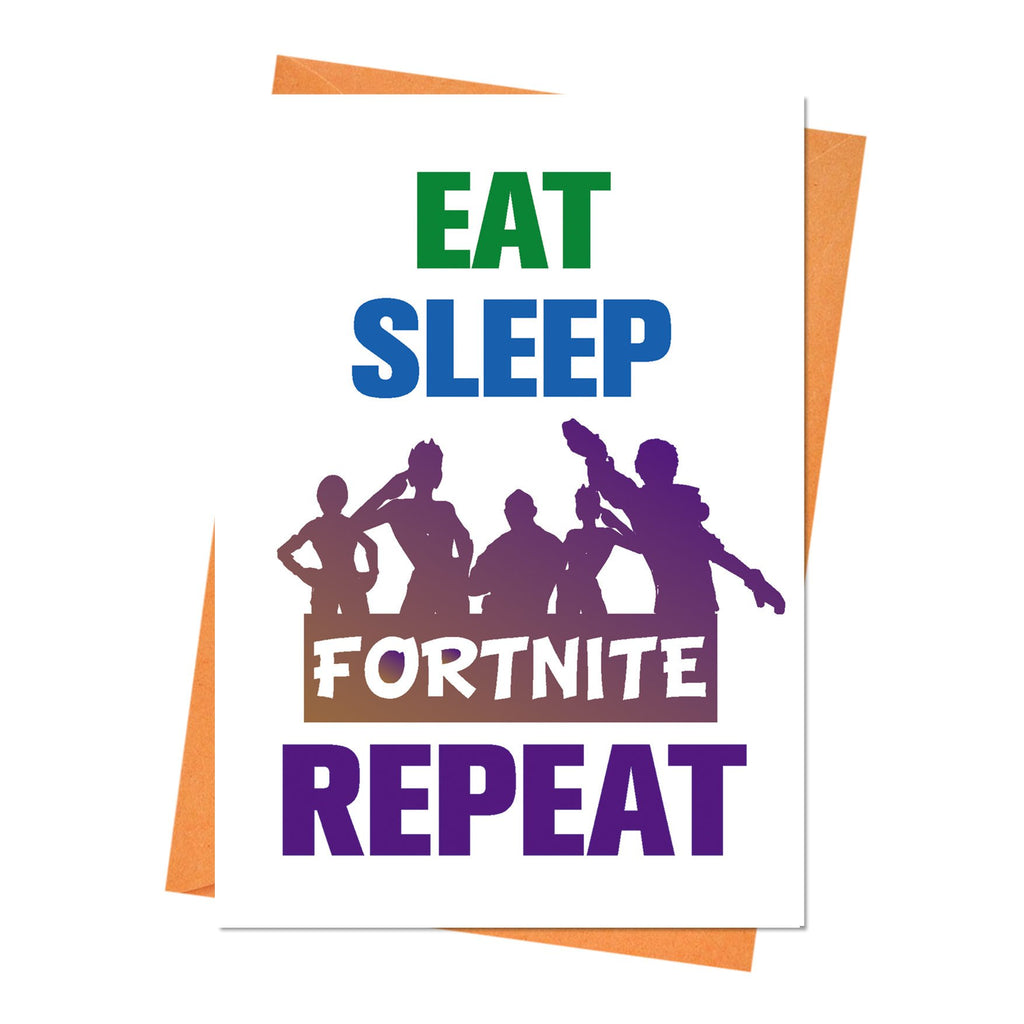 Funny Birthday Card, Fortnite Birthday Card, Boyfriend Birthday, Husband Birthday Card, - Eat Sleep Fortnite Repeat Greeting Card