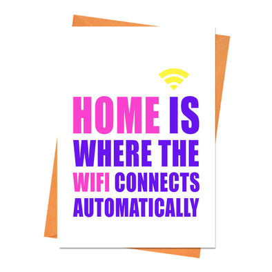 New Home Card, Housewarming Card, New House Card, House Warming Card - Home Is Where WiFi Connects Automatically Greeting Card