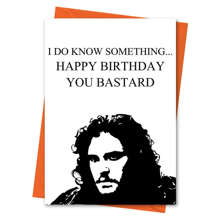 Game of Thrones Birthday Card, Funny Birthday Card, Jon Snow Birthday Card, - I Do Know Something Birthday Greeting Card