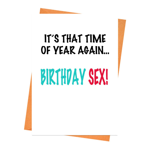 Funny Birthday Card, Rude Birthday Card, Naughty Birthday Card, - It's That Time of Year Again Birthday Sex Greeting Card