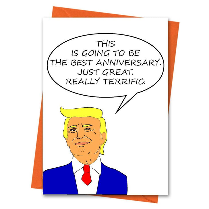 Funny Anniversary Card, Trump Anniversary Card, Donald Trump, Funny Love Card, Just Great Really Terrific Donald Trump Greeting Card