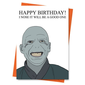 Funny Birthday Card, Harry Potter Card, Lord Voldermort,  -  Happy Birthday I Nose It Will Be A Good One Greeting Card