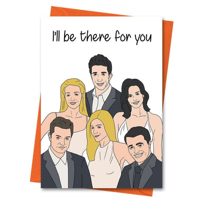 Funny Birthday Card, Friends TV Show Birthday Card, Boyfriend Birthday, Husband Birthday Card - Ill Be There For You Greeting Card