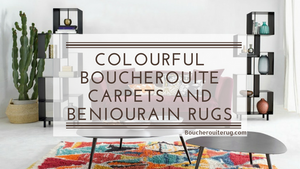 Colourful Boucherouite Carpets and Beniourain Rugs at Boucherouiterug.com