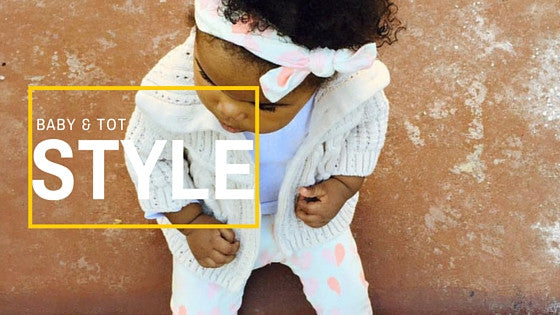 Introducing: Tot Style 101
