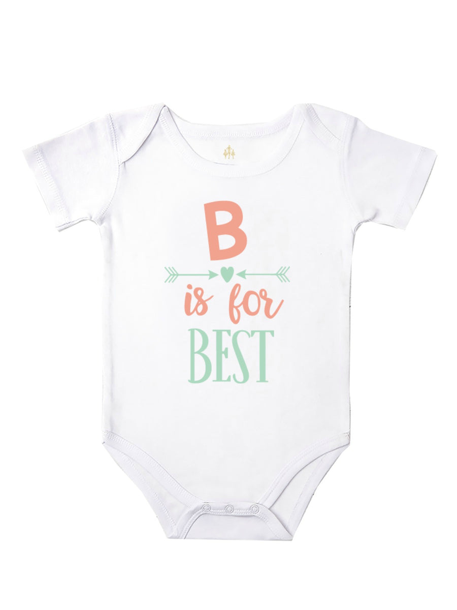 B is for Best - Bodysuit