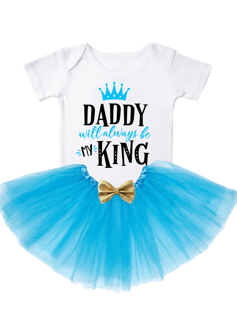 Daddy will always be my king girl's tutu outfit in blue