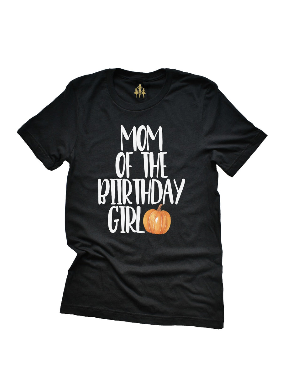 mom of the birthday girl pumpkin theme shirt