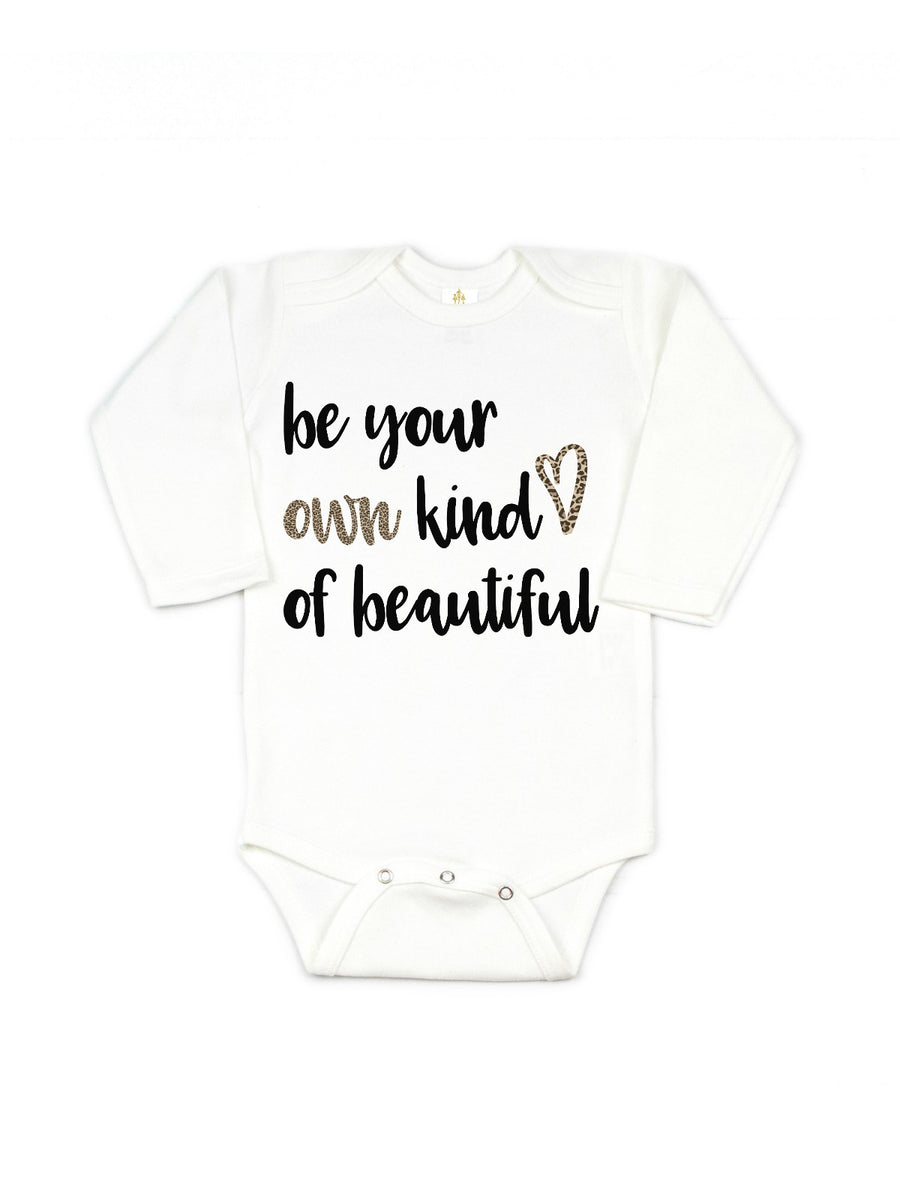be your own kind of beautiful baby bodysuit