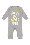 Baby and Toddler Gray Romper - Dream Big Never Quit Romper - Baby Romper - Long Sleeve Romper - Baby Shower Gift