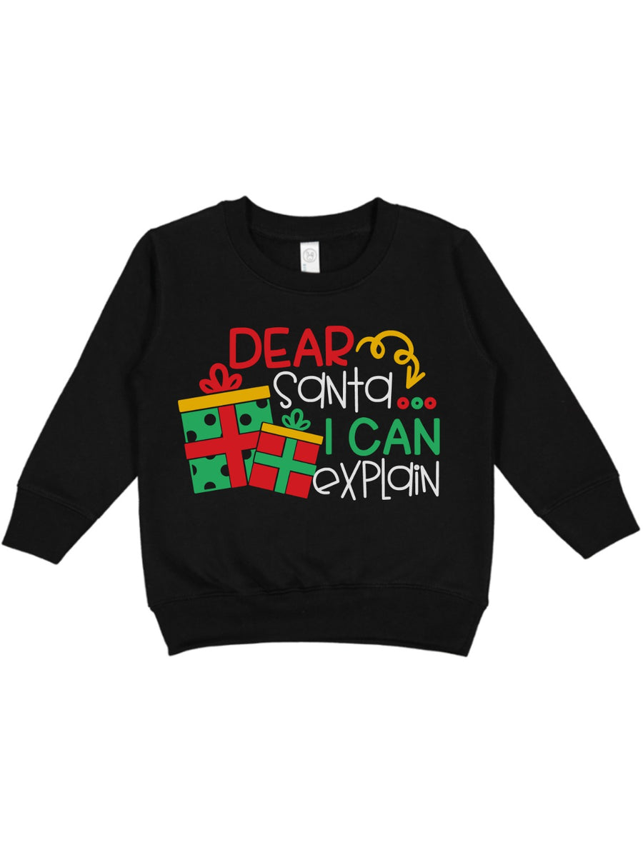 Dear Santa, I Can Explain Sweatshirt - Unisex