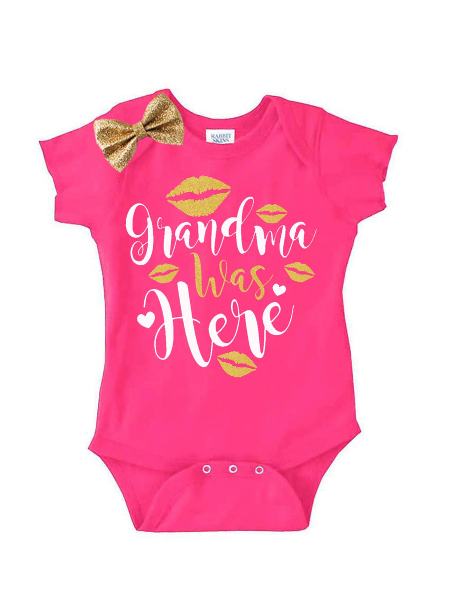 Grandma was here hot pink bodysuit