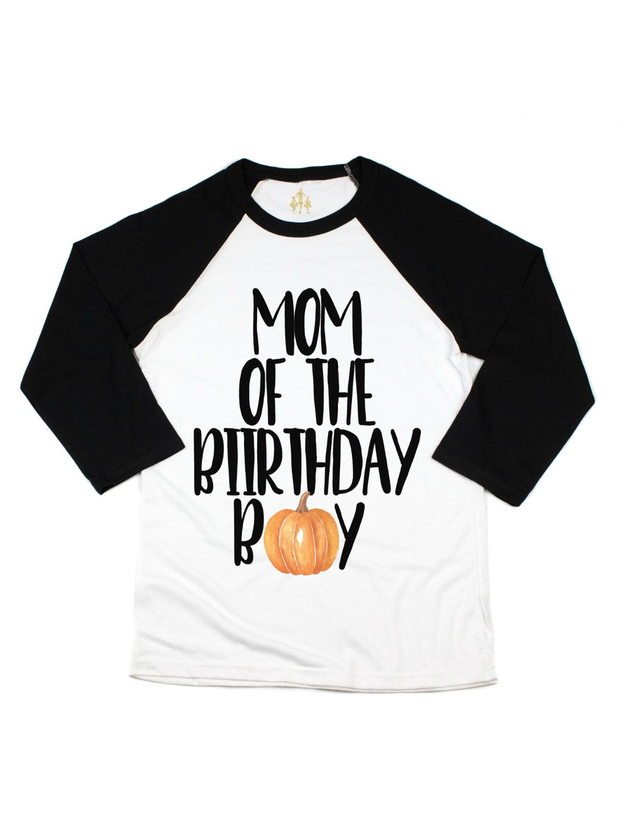mom of the birthday boy pumpkin raglan shirt