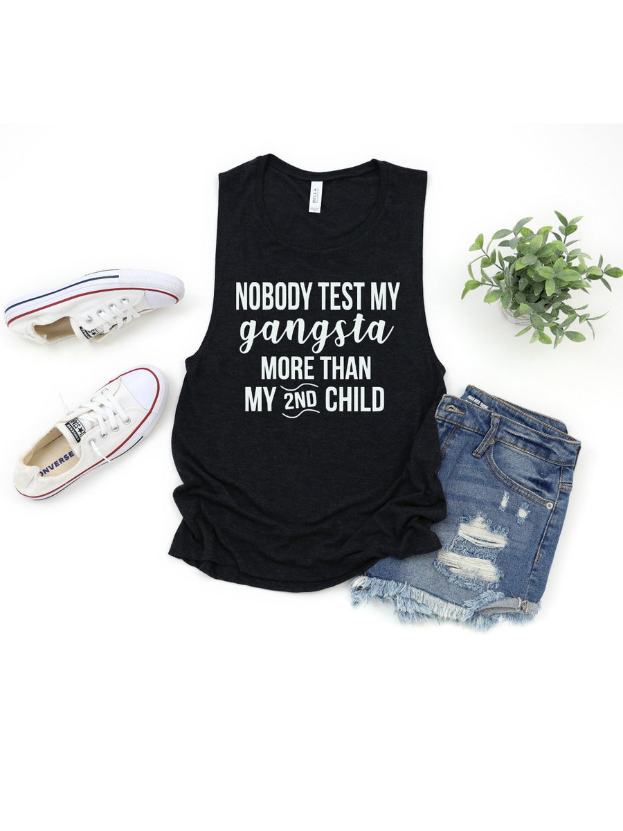 nobody test my gangsta more than my 2nd child womens tank