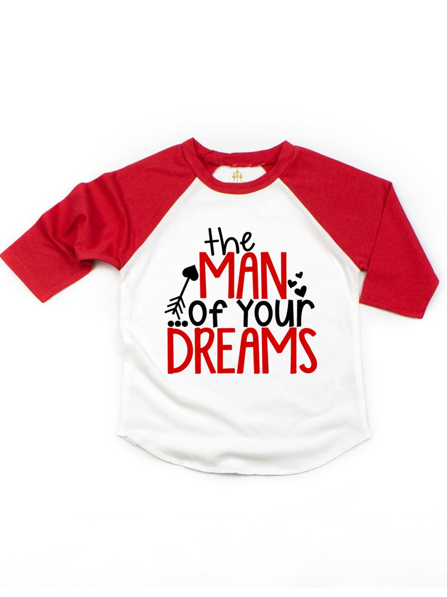 the man of your dreams boys valentines day shirt