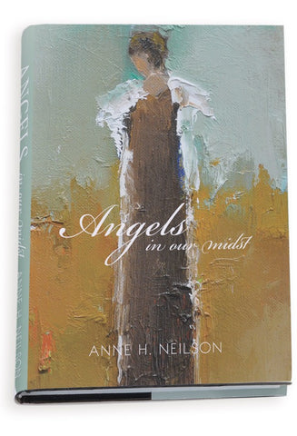 Anne Neilson Angels In Our Midst Coffee Table Book