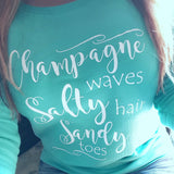 Champagne waves Salty hair Sandy toes Sweatshirt -  - Sweet or Spicy Apparel - 4