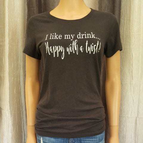 I like my drink...Happy with a twist! Tee - Dark Heather Grey - Small - Sweet or Spicy Apparel - 1