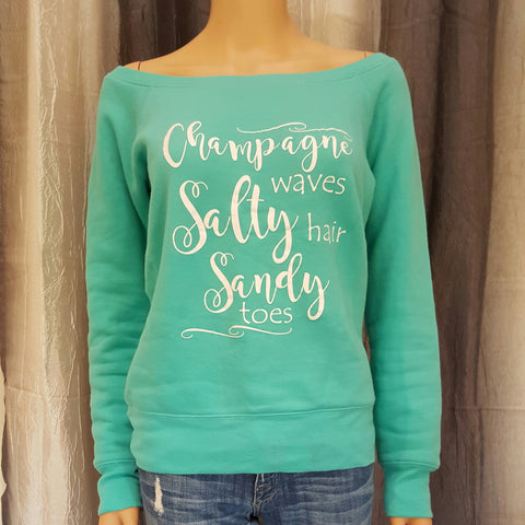 Champagne waves Salty hair Sandy toes Sweatshirt - Teal - Small - Sweet or Spicy Apparel - 1