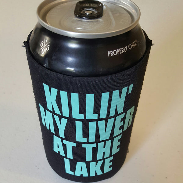 KILLIN' MY LIVER AT THE LAKE Coolie