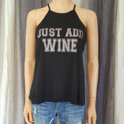 JUST ADD WINE High Neck Tank