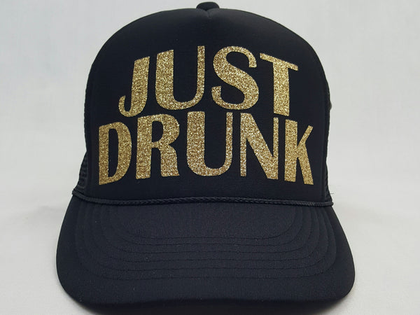 JUST DRUNK Trucker Hat