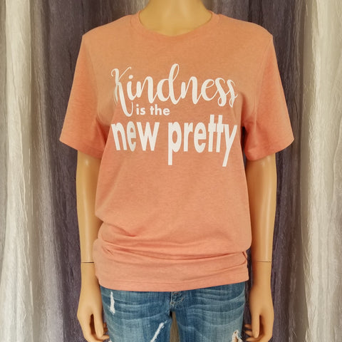 Kindness is the new pretty Tee