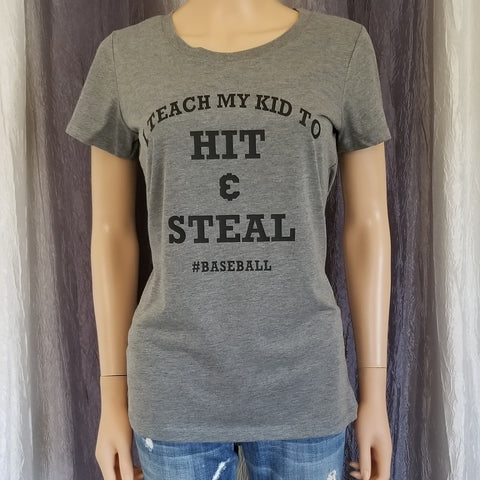 I TEACH MY KID TO HIT & STEAL #BASEBALL Tee/Muscle Tee