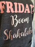 FRIDAY! Boom Shakalaka Tank
